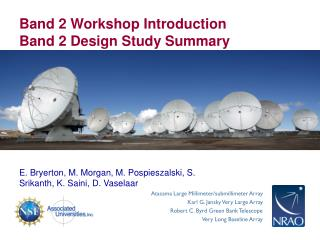 Band 2 Workshop Introduction Band 2 Design Study Summary