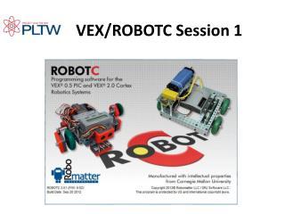 VEX/ROBOTC Session 1
