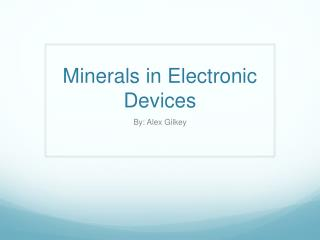 Minerals in Electronic Devices