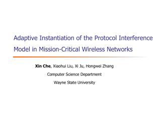 Adaptive Instantiation of the Protocol Interference Model in Mission-Critical Wireless Networks