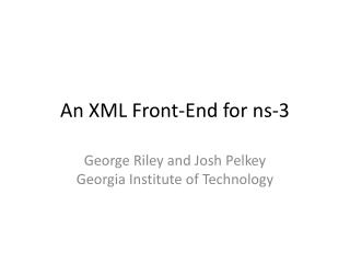 An XML Front-End for ns-3