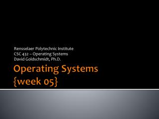 Operating Systems {week  05}