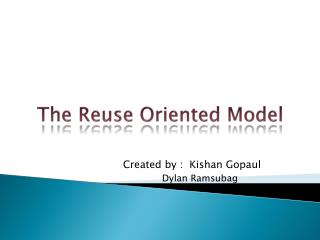 The Reuse Oriented Model