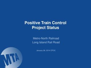 Positive Train Control Project Status