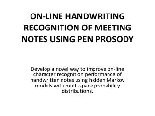 ON-LINE HANDWRITING RECOGNITION OF MEETING NOTES USING PEN PROSODY