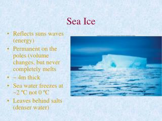 Sea Ice Reflects suns waves energy