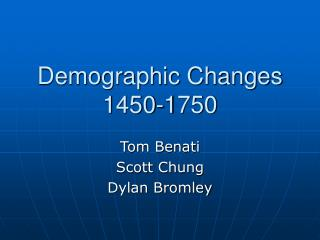 Demographic Changes 1450-1750