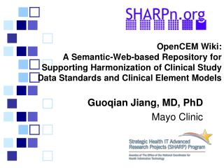Guoqian Jiang, MD, PhD Mayo Clinic