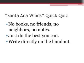 �Santa Ana Winds� Quick Quiz