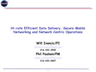 Hi-rate Efficient Data Delivery, Secure Mobile Networking and Network Centric Operations
