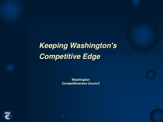 Keeping Washingtons  Competitive Edge