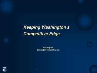 Keeping Washingtons  Competitive Edge