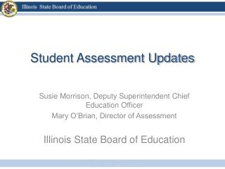 Student Assessment Updates