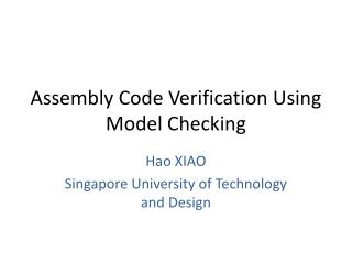 Assembly Code Verification Using Model Checking