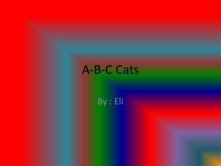 A-B-C Cats