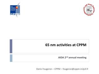 65 nm activities at CPPM