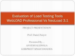 Evaluation of Load Testing Tools WebLOAD Professional  Vs  NeoLoad 3.1