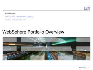 WebSphere  Portfolio Overview