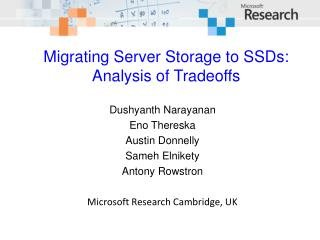 Migrating Server Storage to SSDs: Analysis of Tradeoffs