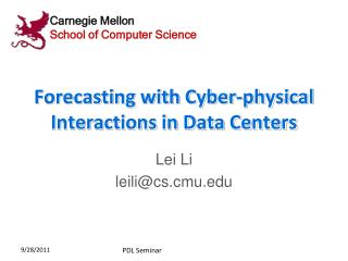 Forecasting with Cyber-physical Interactions in Data Centers