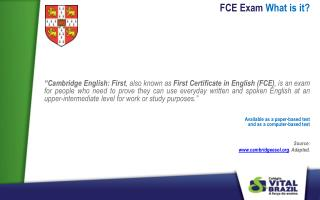 FCE  Exam What is  it?