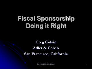 Fiscal Sponsorship Doing it Right