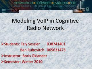 Modeling VoIP in Cognitive Radio Network