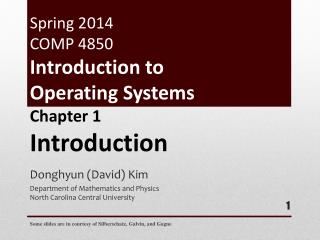 Spring 2014 COMP 4850 Introduction to  Operating  Systems