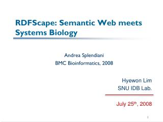 RDFScape : Semantic Web meets Systems Biology