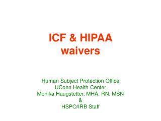 ICF  HIPAA  waivers