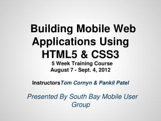 Building Mobile Web Applications Using HTML5 & CSS3