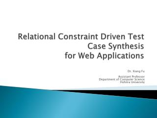 Relational Constraint Driven Test Case Synthesis  for Web Applications