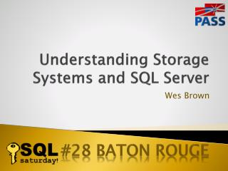 Understanding Storage Systems and SQL Server