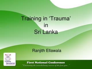 Training in  Trauma   in Sri Lanka
