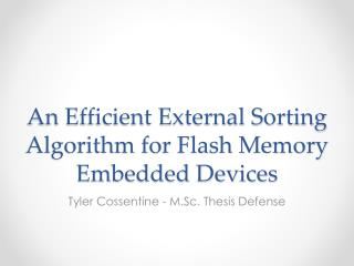 An Efficient External Sorting Algorithm for Flash Memory Embedded Devices