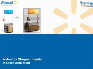 Walmart   Shopper Events In-Store Activation