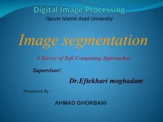Digital Image Processing Qazvin Islamic Azad University