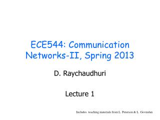 ECE544: Communication Networks-II, Spring 2013