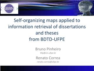 Self-organizing maps applied to information retrieval of dissertations and theses from BDTD-UFPE