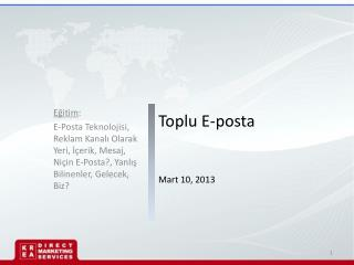 Toplu E-posta Mart 10, 2013