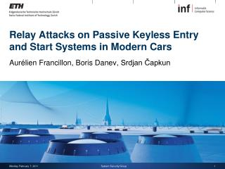 Relay Attacks on Passive Keyless Entry and Start Systems in Modern Cars