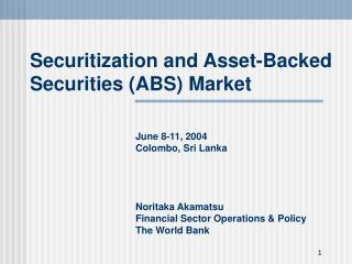 Securitization and Asset-Backed Securities ABS Market