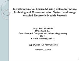 Krupa Anna  Kuriakose MASc  Candidate Dept. Electrical, Computer and Software  Engineering UOIT