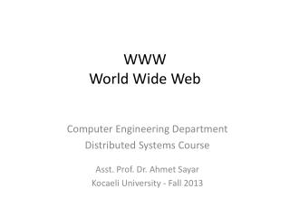 WWW World Wide Web