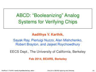 ABCD: � Booleanizing �  Analog Systems for Verifying Chips