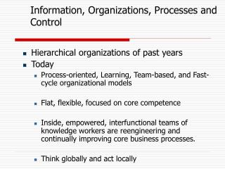 Information, Organizations, Processes and Control