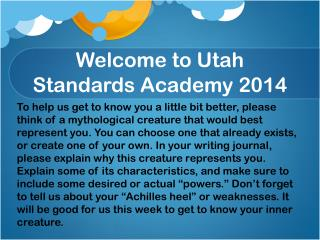 Welcome to Utah Standards Academy 2014