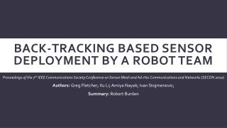 Back-Tracking based Sensor Deployment by a Robot Team