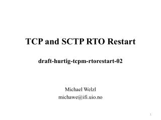 TCP and SCTP RTO  Restart draft -hurtig-tcpm-rtorestart- 02
