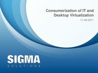 Consumerization of IT and Desktop Virtualization